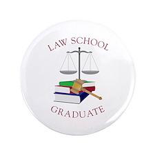 "Law School Graduate 3.5"" Button"