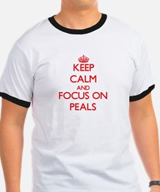 Keep Calm and focus on Peals T-Shirt