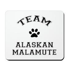 Team Alaskan Malamute Mousepad