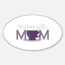 Tea Time With Mom Decal