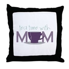 Tea Time With Mom Throw Pillow