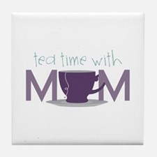 Tea Time With Mom Tile Coaster