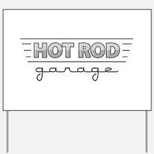 Hot Rod Garage Yard Sign