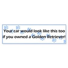 Your Car Golden Retriever Bumper Bumper Sticker