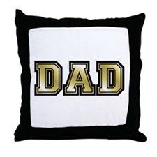 Dad is Golden Fathers Day Throw Pillow
