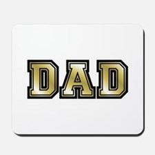 Dad is Golden Fathers Day Mousepad