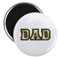 Dad is Golden Fathers Day Magnet
