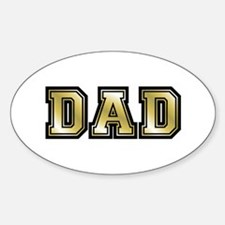 Dad is Golden Fathers Day Oval Decal