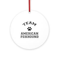 Team American Foxhound Ornament (Round)