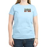 I'd Rather Be Anywhere but Here Women's Light T-Sh