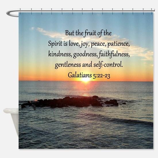 GALATIANS 5:22 Shower Curtain
