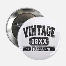 """Personalize Vintage Aged To Perfection 2.25"""" Butto"""