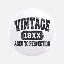 """Personalize Vintage Aged To Perfection 3.5"""" Button"""