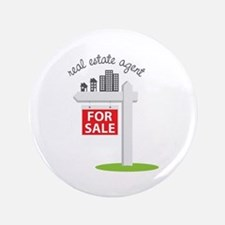 """Real Estate Agent 3.5"""" Button"""