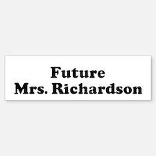 Future Mrs. Richardson Bumper Bumper Bumper Sticker