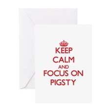 Keep Calm and focus on Pigsty Greeting Cards