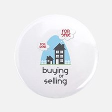 """Buying Or Selling 3.5"""" Button"""