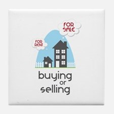 Buying Or Selling Tile Coaster