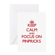 Keep Calm and focus on Pinpricks Greeting Cards