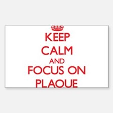 Keep Calm and focus on Plaque Decal