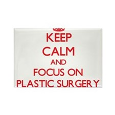 Keep Calm and focus on Plastic Surgery Magnets