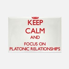 Keep Calm and focus on Platonic Relationships Magn
