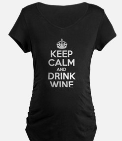 Keep Calm And Drink Wine Maternity T-Shirt