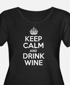 Keep Calm And Drink Wine Plus Size T-Shirt