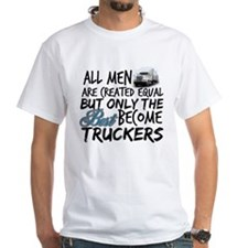 Best Become Truckers T-Shirt