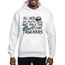 Best Become Truckers Hoodie