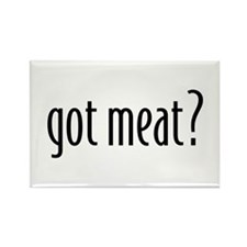 """got meat?""<br> Rectangle Magnet"