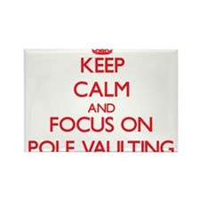 Keep Calm and focus on Pole Vaulting Magnets
