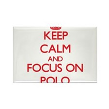 Keep Calm and focus on Polo Magnets