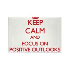 Keep Calm and focus on Positive Outlooks Magnets
