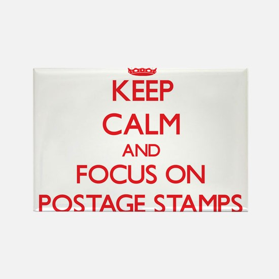 Keep Calm and focus on Postage Stamps Magnets