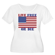 Live Free or  T-Shirt