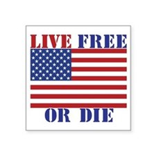"Live Free or Die Square Sticker 3"" x 3"""
