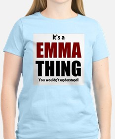 It's a Emma thing you wouldn T-Shirt