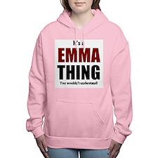 It's a Emma thing you wo Women's Hooded Sweatshirt