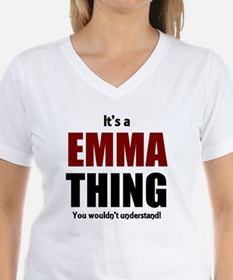 It's a Emma thing you would Shirt