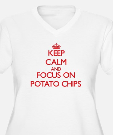 Keep Calm and focus on Potato Chips Plus Size T-Sh