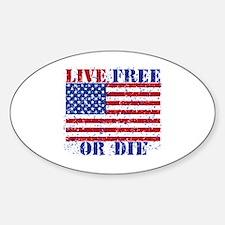 LIVE FREE OR DIE Sticker (Oval)