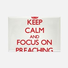 Keep Calm and focus on Preaching Magnets