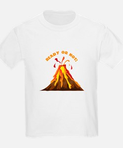 Ready Or Not T-Shirt