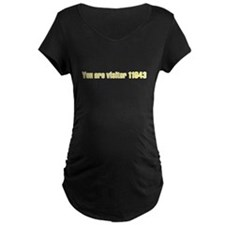 You Are Visitor... T-Shirt
