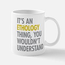 Its An Ethology Thing Mug