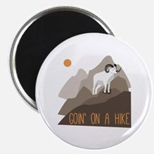 Goin on a Hike Magnets