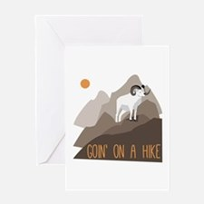 Goin on a Hike Greeting Cards