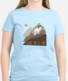 Goin on a Hike T-Shirt