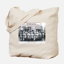 All Together Now Nurses Tote Bag